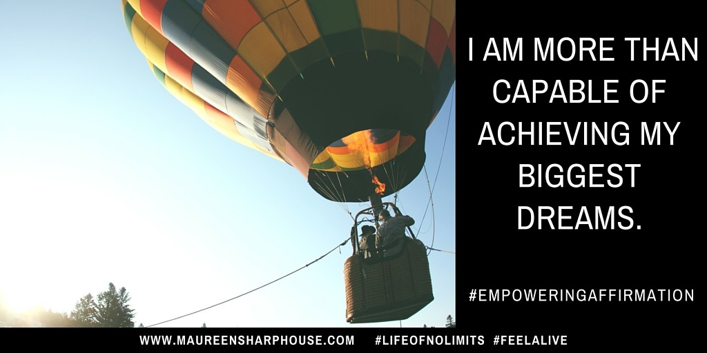 I am more than capable of achieving my biggest dreams.twitter